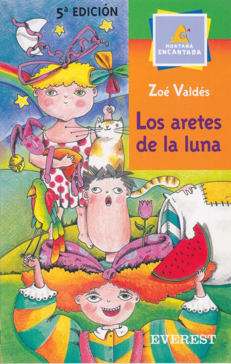 Los Aretes de la Luna, Zoé Valdés